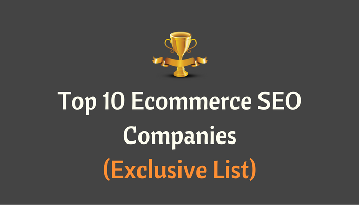 Best Ecommerce SEO Company (Exclusive Top 10 List) - 2017