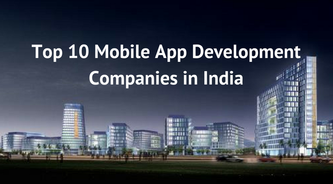 Top Mobile App Development Companies in India
