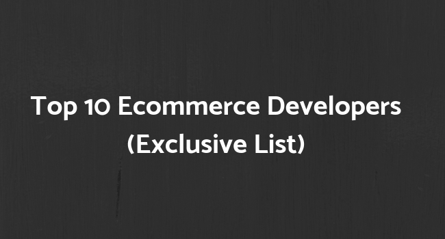 best ecommerce development companies