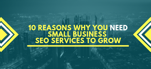 small business seo requirement for business growth